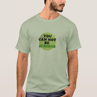 McEnroe Says You Can Not Be Serious T-Shirt