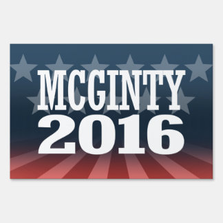 McGinty - Kathleen McGinty 2016 Lawn Sign