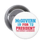 McGovern Gonzo Candidate Pin