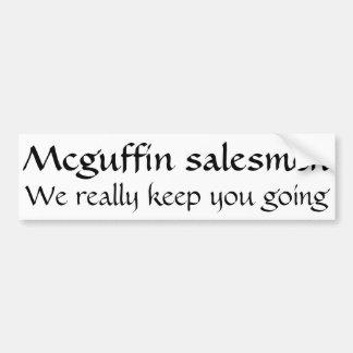 Mcguffin salesmen, we really keep you going car bumper sticker