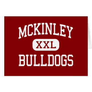 McKinley - Bulldogs - Vocational - Boston Greeting Cards