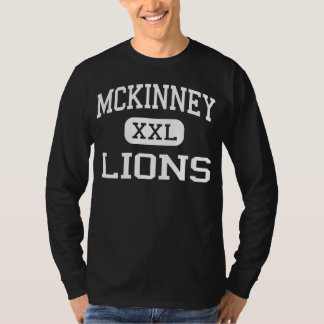 McKinney - Lions - High School - McKinney Texas T-Shirt