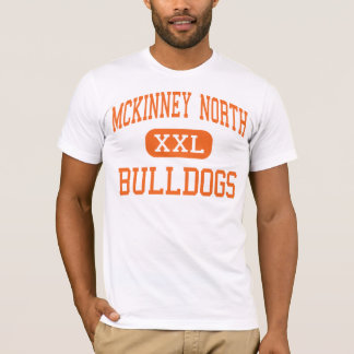 Mckinney North - Bulldogs - High - McKinney Texas T-Shirt
