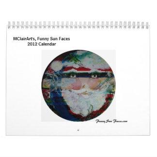 MClairArt's, Funny Sun Faces 2012 Calendar