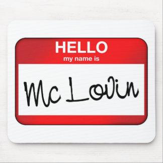 McLovin Mouse Pad