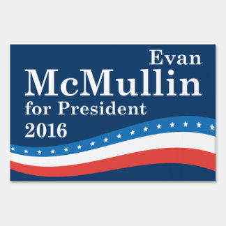 McMullin For President Sign