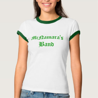McNamara's Band T-Shirt