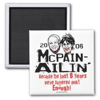 McPain Ailin' 2008 2 Inch Square Magnet