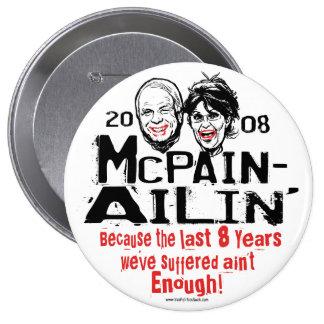 McPain Ailin' 2008 Pinback Buttons