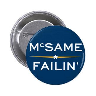 McSame - Failin' 2 Inch Round Button