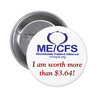MCWPA Button, I am worth more than $3.64! 2 Inch Round Button