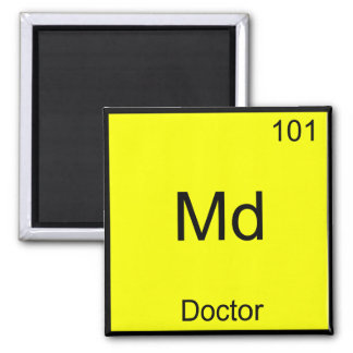 Md - Doctor Chemistry Element Symbol Funny Medical Magnet