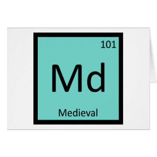 Md - Medieval Art Chemistry Periodic Table Symbol Greeting Card