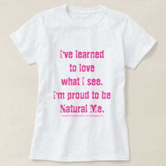 MDillon Designs I'm Proud to Be Natural Me Tee