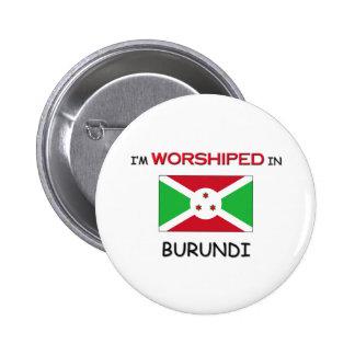 Me adoran en BURUNDI Pin