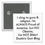Me aferro en los armas y religión, soy SIEMPRE org Pin