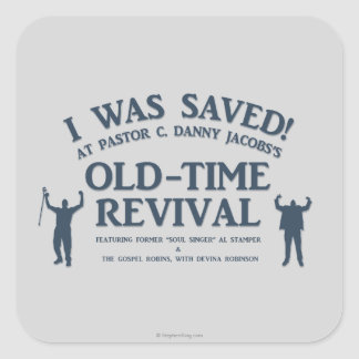 ¡Me ahorraron! Pegatina Cuadrada