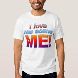 ¡Me amo algunos YO! Camiseta Poleras