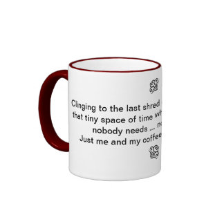 Me and My Coffee Mug