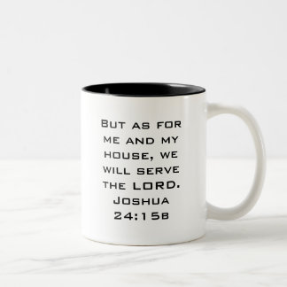 Me and My house Joshua 24:15b Two-Tone Coffee Mug