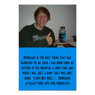 Me and My Powerade Poster