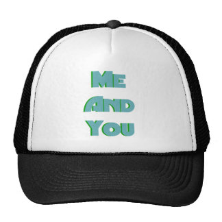 Me And You 17 Trucker Hat