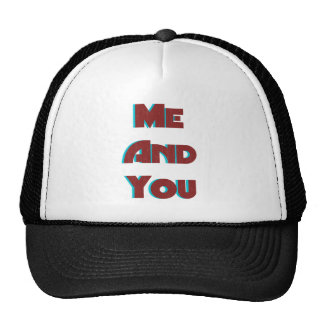 Me And You 20 Trucker Hats