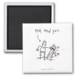 me and you 2 inch square magnet