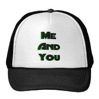 Me And You 3 Trucker Hat
