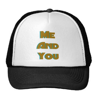 Me And You 8 Trucker Hat