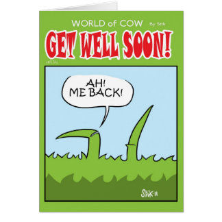 ME BACK! Get Well Soon card