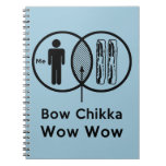 Me + Bacon = Bow Chikka Wow Wow Note Books
