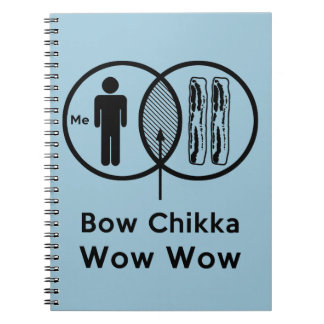 Me + Bacon = Bow Chikka Wow Wow Spiral Notebooks
