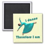 Me bailo por lo tanto estoy iman de frigorífico