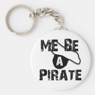 Me Be A Pirate Apparel and Gifts Keychain