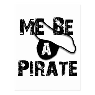 Me Be A Pirate Apparel and Gifts Postcard