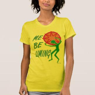 Me Be Liming T-Shirt
