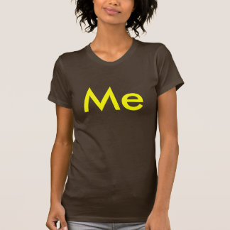 Me - Buddy Shirts! Stand together! Be heard! T-Shirt