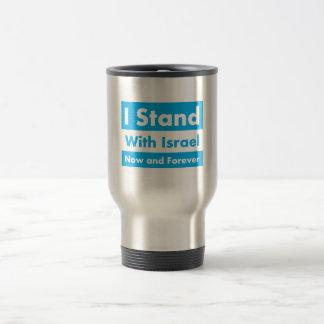 Me coloco con Israel ahora y para siempre Taza Térmica