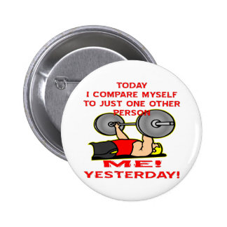 Me comparo hoy a apenas una otra persona pin redondo 5 cm