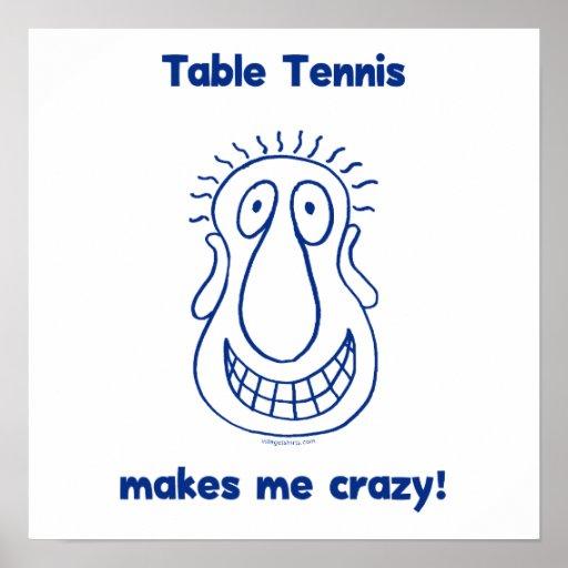 Me conduce los tenis de mesa locos poster