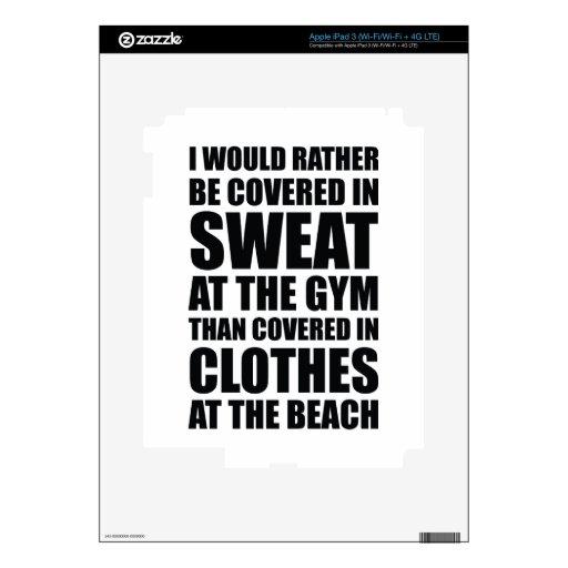Me cubrirían bastante en sudor en el gimnasio iPad 3 pegatina skin
