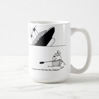 Me deslicé y caí en el bote salvavidas taza de café