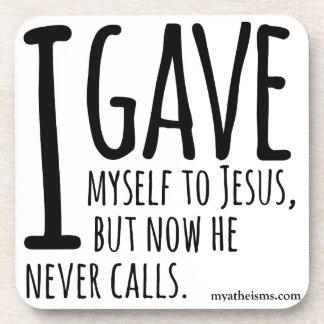Me di a Jesús, pero ahora él nunca llama Posavaso