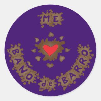 Me Encanta Baño de Barro Stickers