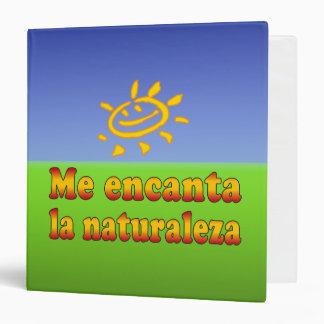 Me encanta la naturaleza I Love Nature in Spanish 3 Ring Binder