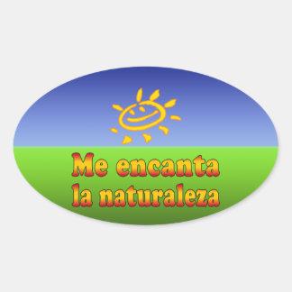 Me encanta la naturaleza I Love Nature in Spanish Oval Sticker