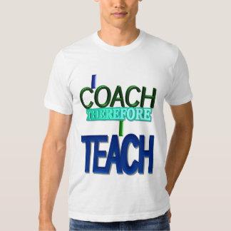Me entreno por lo tanto enseño a la camiseta remeras