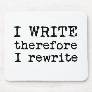 Me escribo por lo tanto reescribo el mousepad