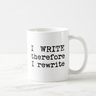 Me escribo por lo tanto reescribo los regalos para taza